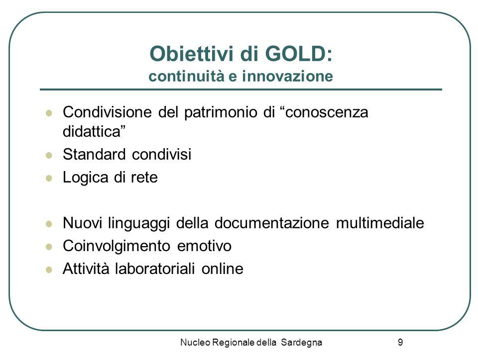 Obiettivi di GOLD: continuità e innovazione