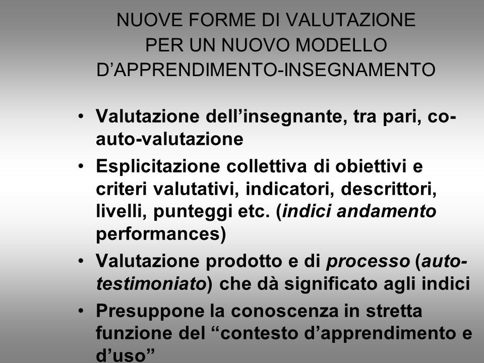 NUOVE FORME DI VALUTAZIONE PER UN NUOVO MODELLO D'APPRENDIMENTO-INSEGNAMENTO