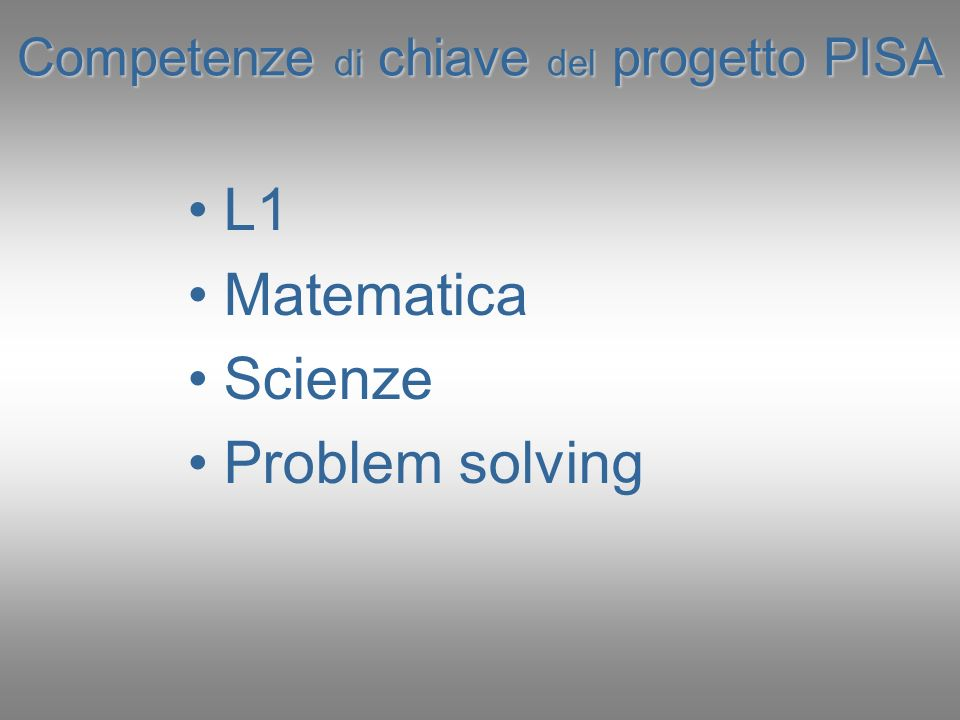 Competenze di chiave del progetto PISA