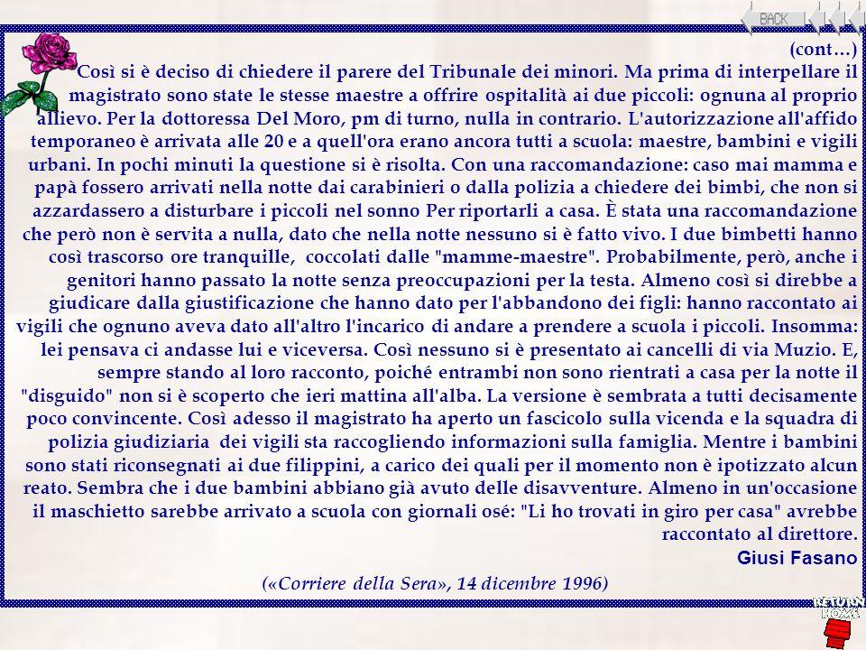 («Corriere della Sera», 14 dicembre 1996)