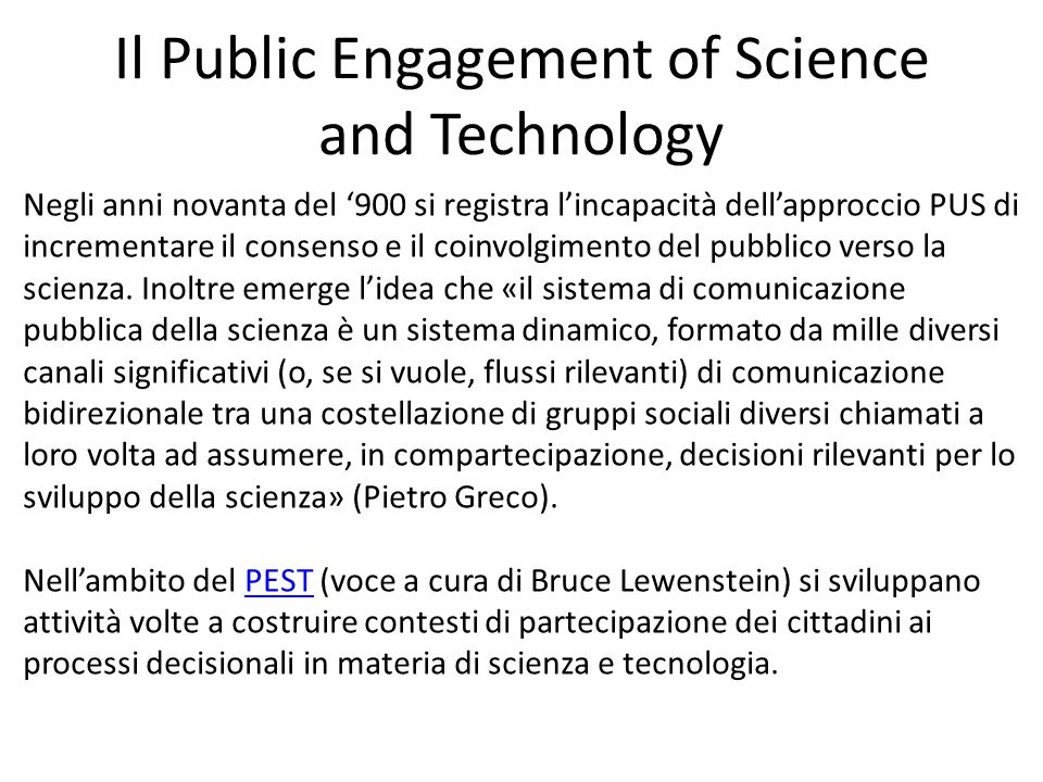 Il Public Engagement of Science and Technology