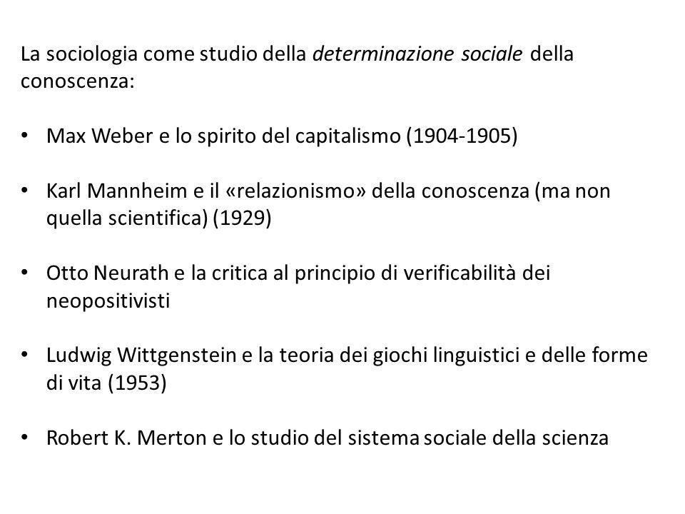 La sociologia come studio della determinazione sociale della conoscenza:
