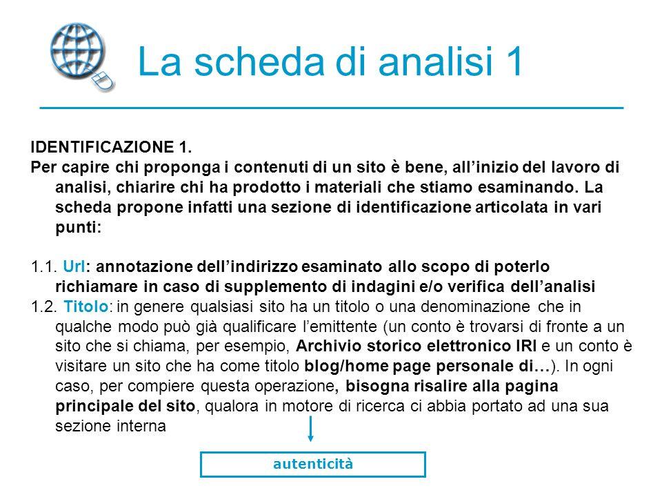 La scheda di analisi 1 IDENTIFICAZIONE 1.