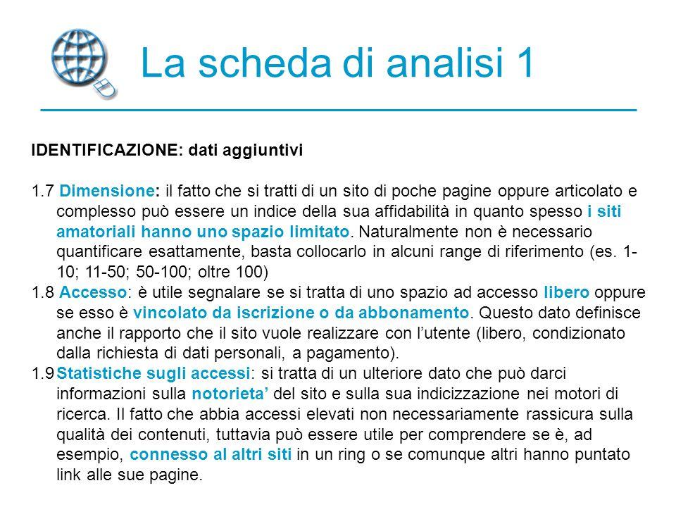 La scheda di analisi 1 IDENTIFICAZIONE: dati aggiuntivi