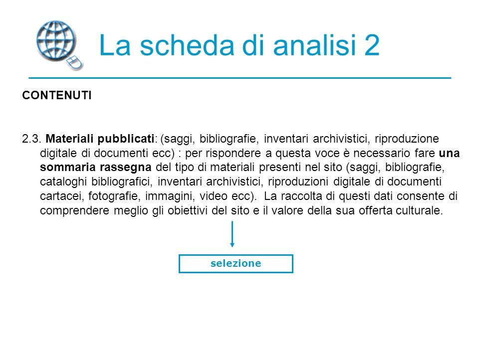 La scheda di analisi 2 CONTENUTI