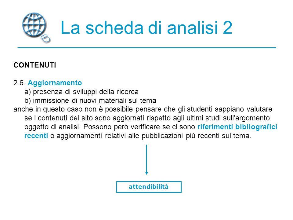 La scheda di analisi 2 CONTENUTI 2.6. Aggiornamento