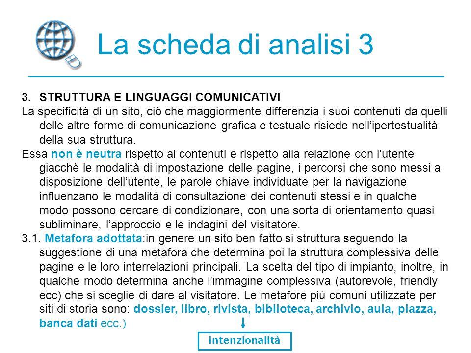La scheda di analisi 3 STRUTTURA E LINGUAGGI COMUNICATIVI