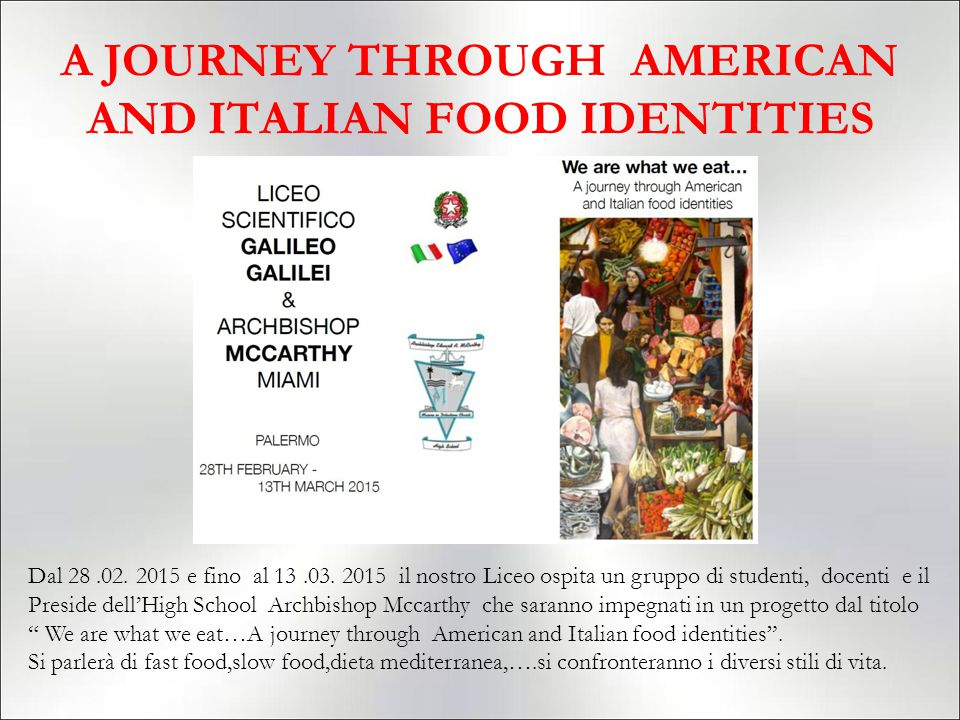A JOURNEY THROUGH AMERICAN AND ITALIAN FOOD IDENTITIES