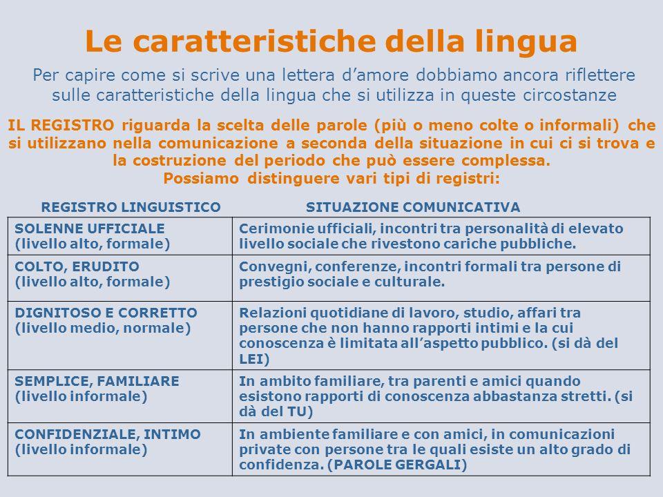 Le caratteristiche della lingua