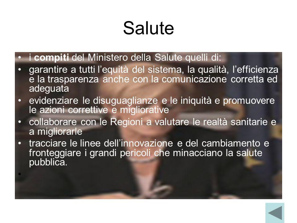 Salute i compiti del Ministero della Salute quelli di: