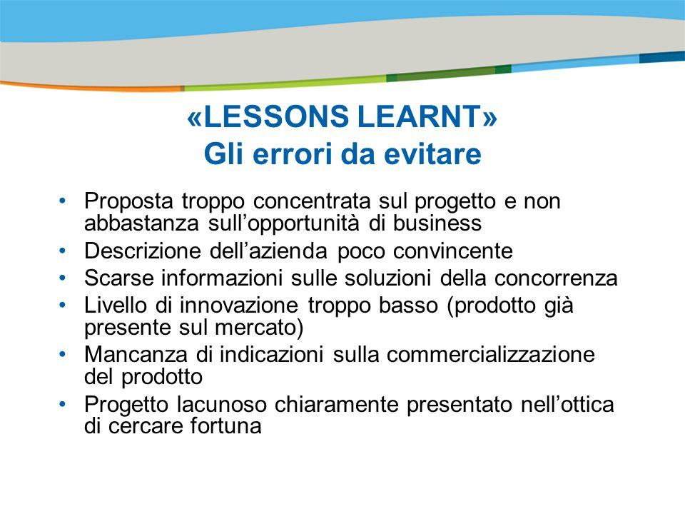 «LESSONS LEARNT» Gli errori da evitare