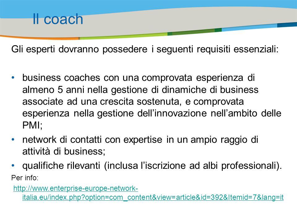 Il coach Gli esperti dovranno possedere i seguenti requisiti essenziali: