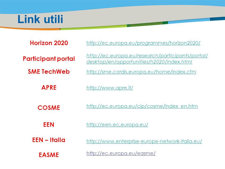 Link utili Horizon 2020 Participant portal SME TechWeb APRE COSME EEN