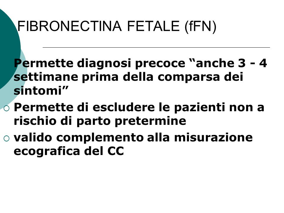 FIBRONECTINA FETALE (fFN)