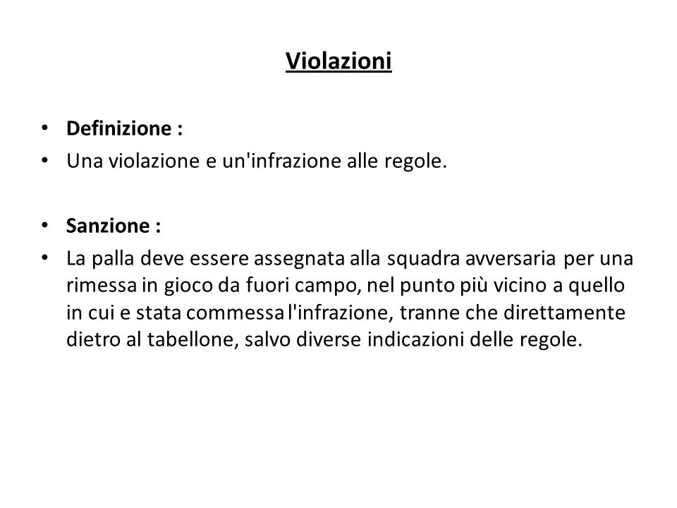 Violazioni Definizione : Una violazione e un infrazione alle regole.