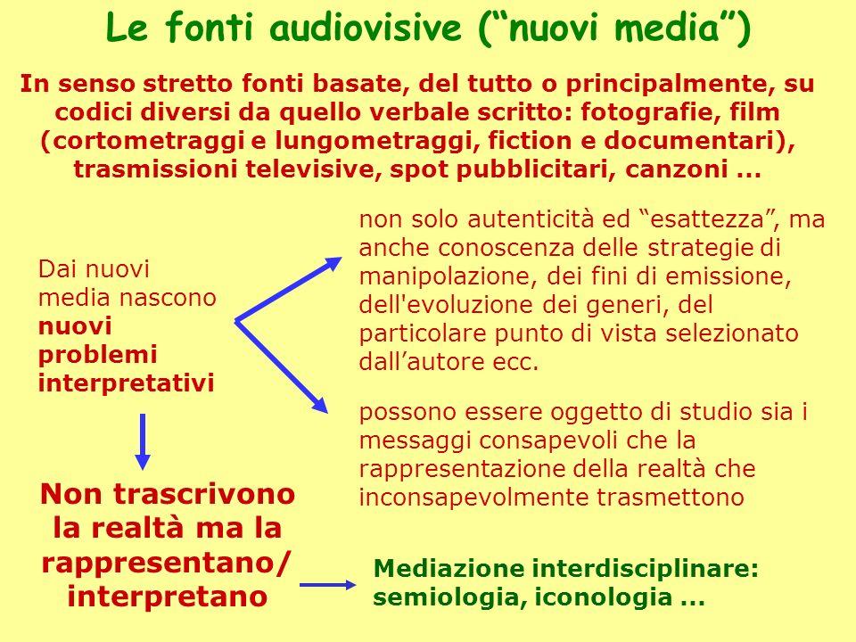 Le fonti audiovisive ( nuovi media )