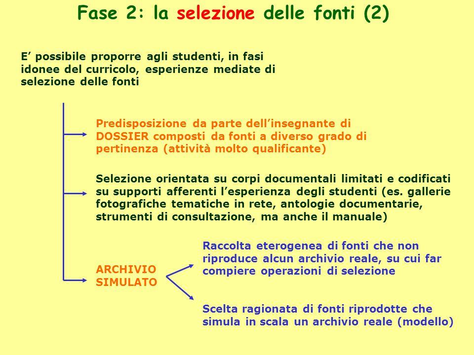 Fase 2: la selezione delle fonti (2)