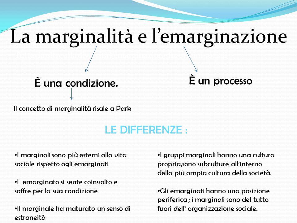 La marginalità e l'emarginazione