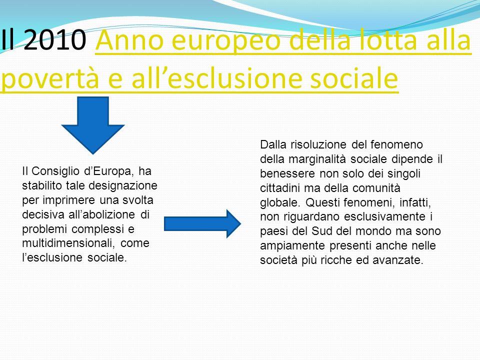 Il 2010 Anno europeo della lotta alla povertà e all'esclusione sociale