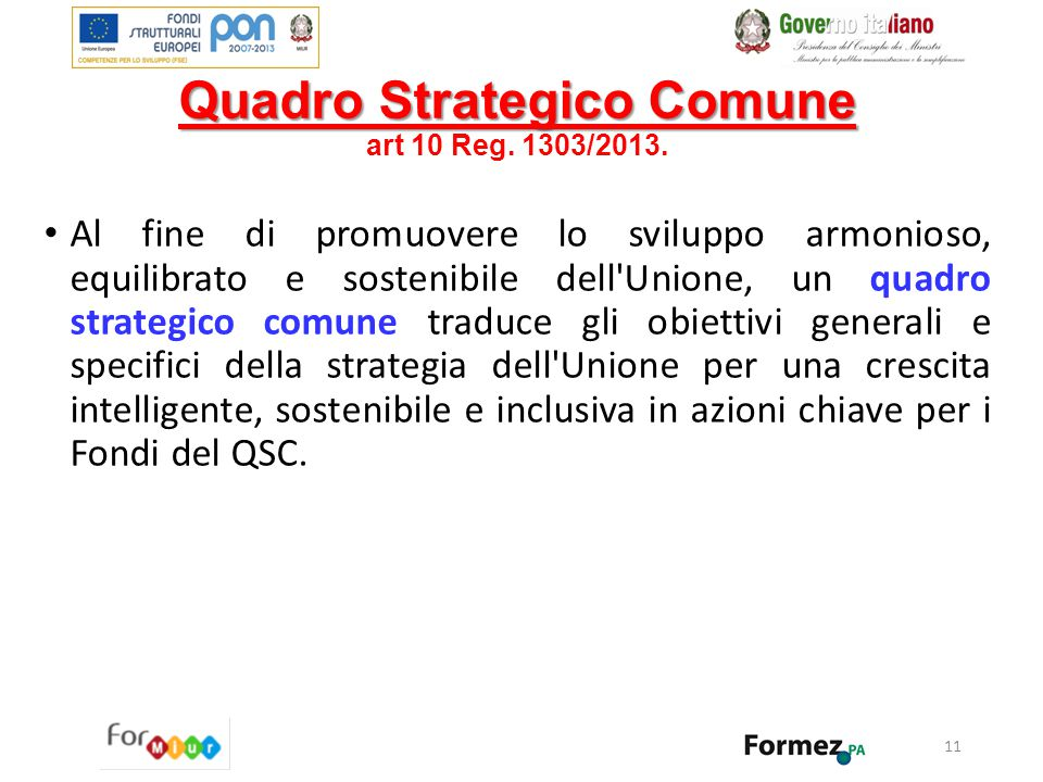 Quadro Strategico Comune art 10 Reg. 1303/2013.