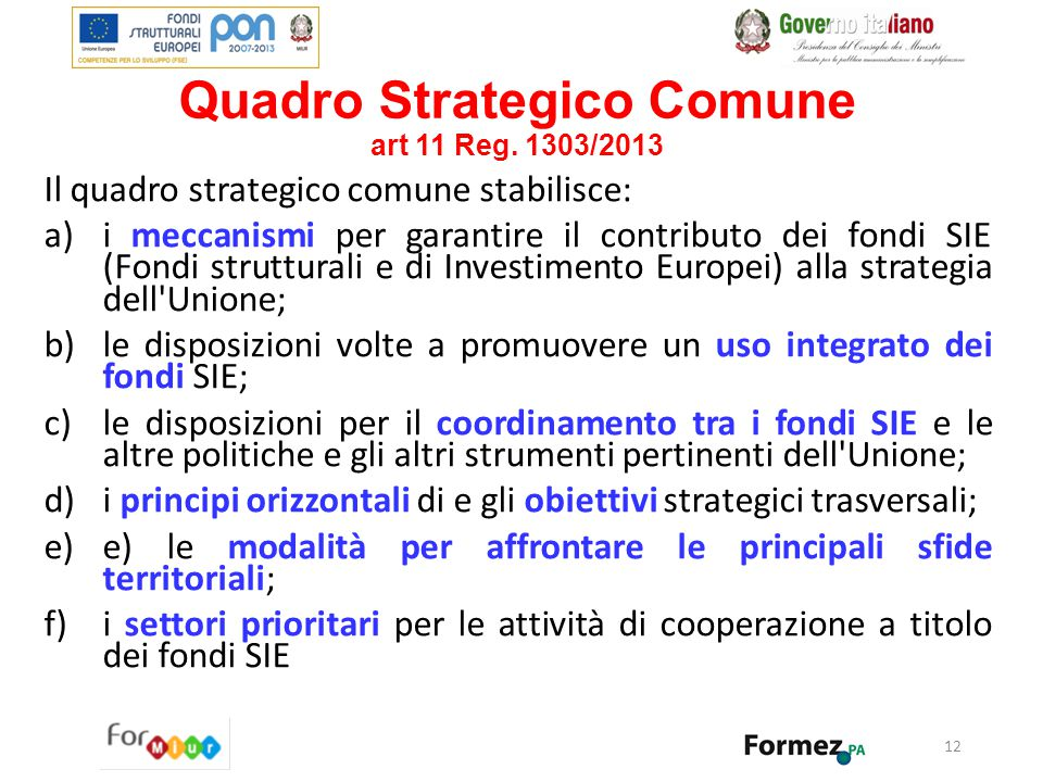Quadro Strategico Comune art 11 Reg. 1303/2013