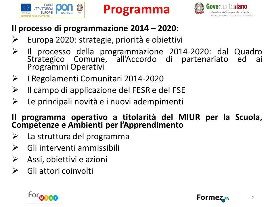 Programma Il processo di programmazione 2014 – 2020: