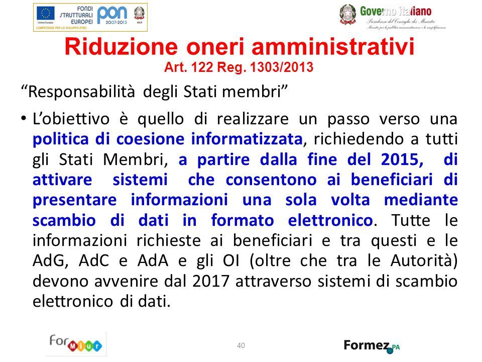 Riduzione oneri amministrativi Art. 122 Reg. 1303/2013