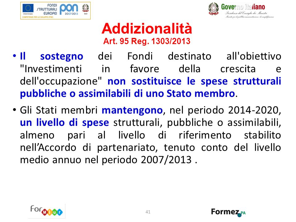 Addizionalità Art. 95 Reg. 1303/2013