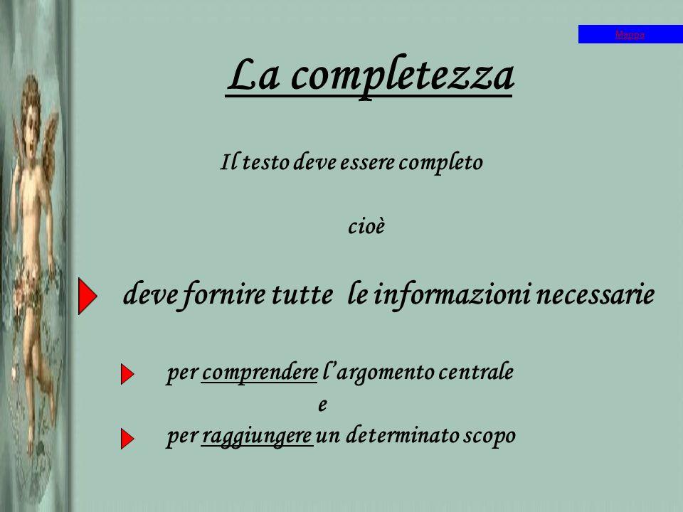 La completezza deve fornire tutte le informazioni necessarie