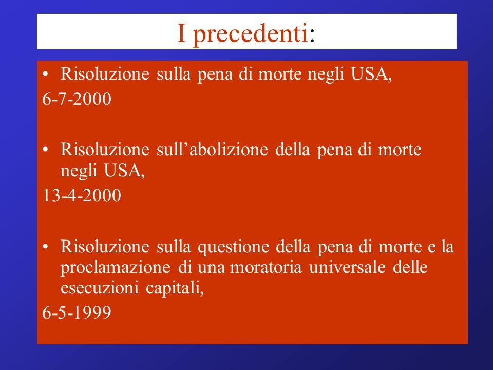 I precedenti: Risoluzione sulla pena di morte negli USA, 6-7-2000