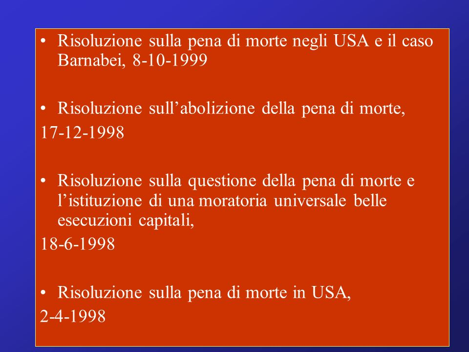 Risoluzione sulla pena di morte negli USA e il caso Barnabei, 8-10-1999