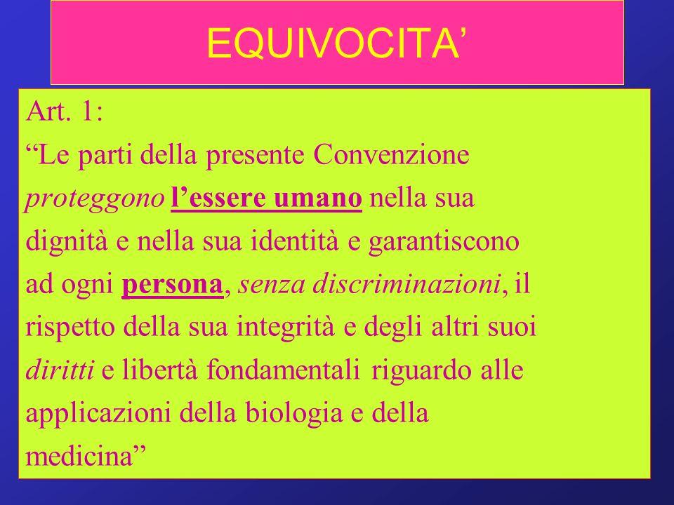 EQUIVOCITA' Art. 1: Le parti della presente Convenzione