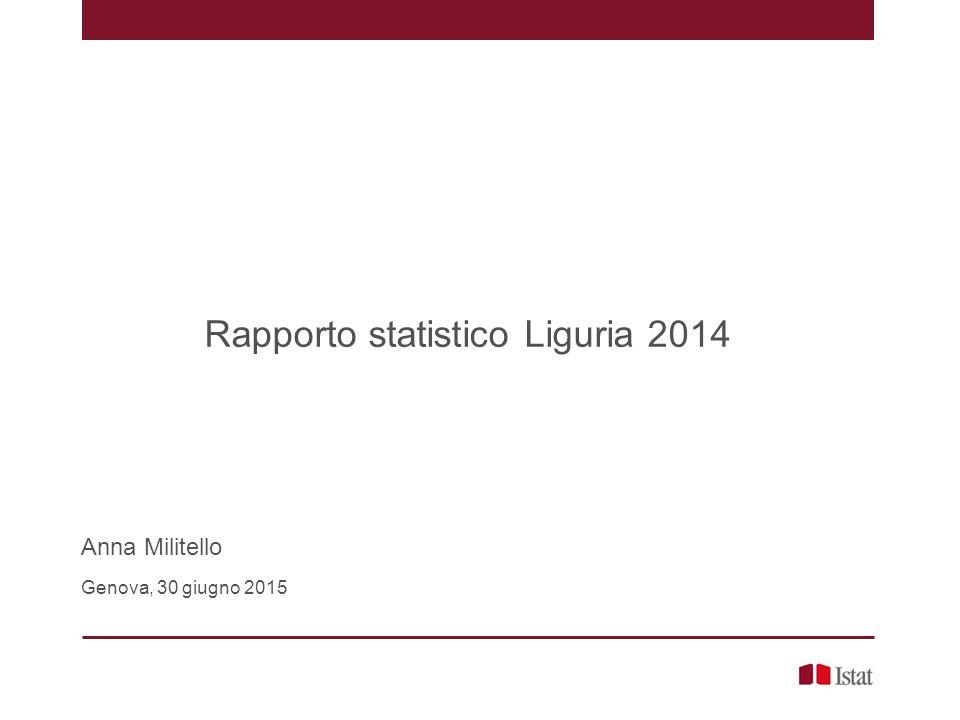 Rapporto statistico Liguria 2014