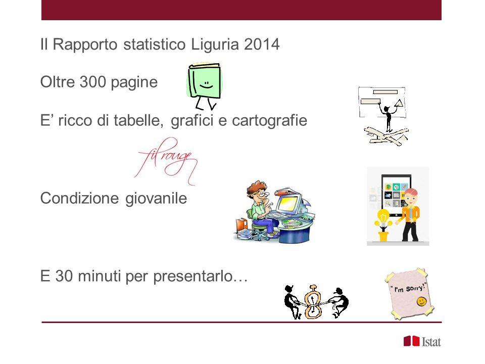 Il Rapporto statistico Liguria 2014