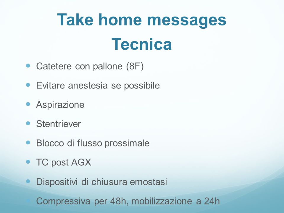 Take home messages Tecnica