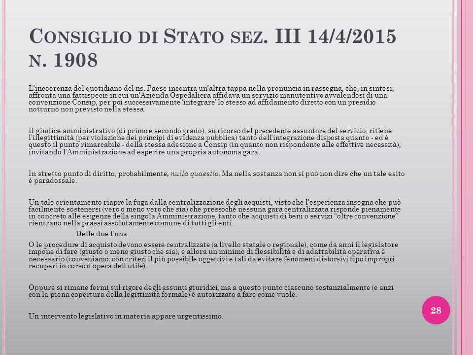 Consiglio di Stato sez. III 14/4/2015 n. 1908