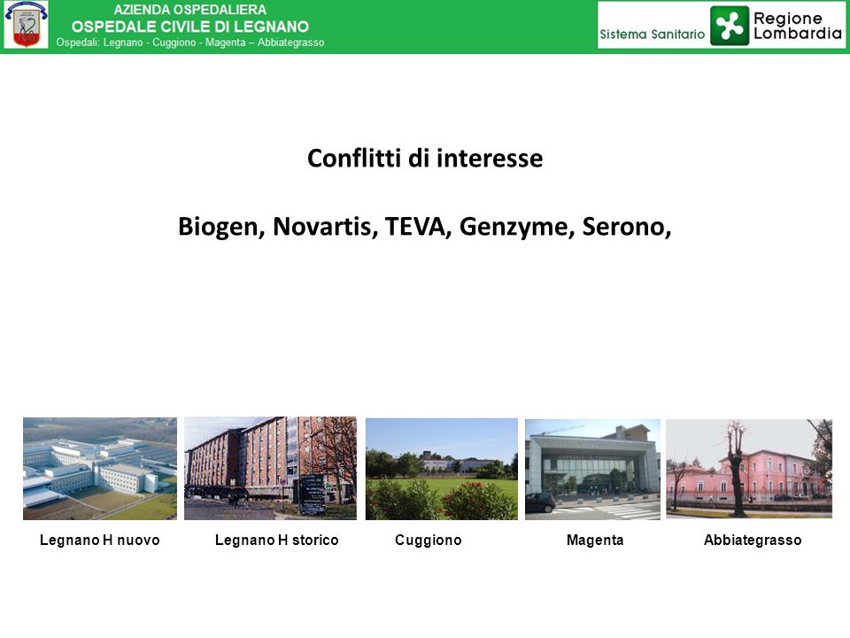 Conflitti di interesse Biogen, Novartis, TEVA, Genzyme, Serono,