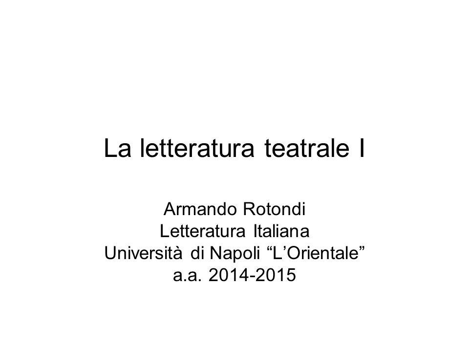 La letteratura teatrale I