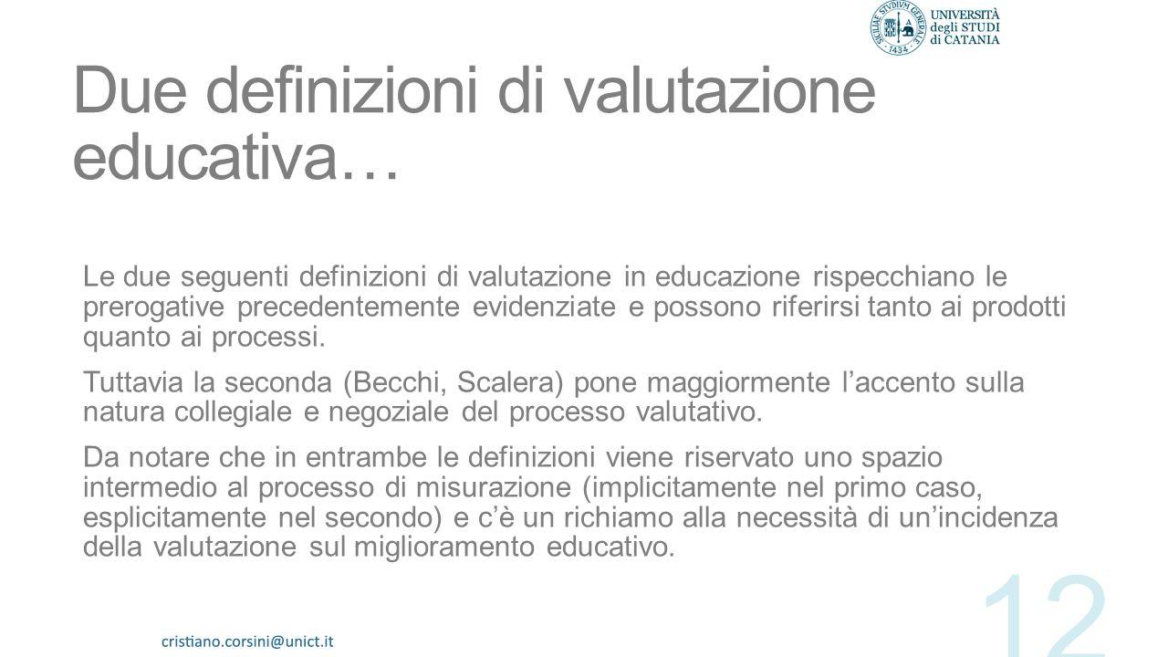 Due definizioni di valutazione educativa…