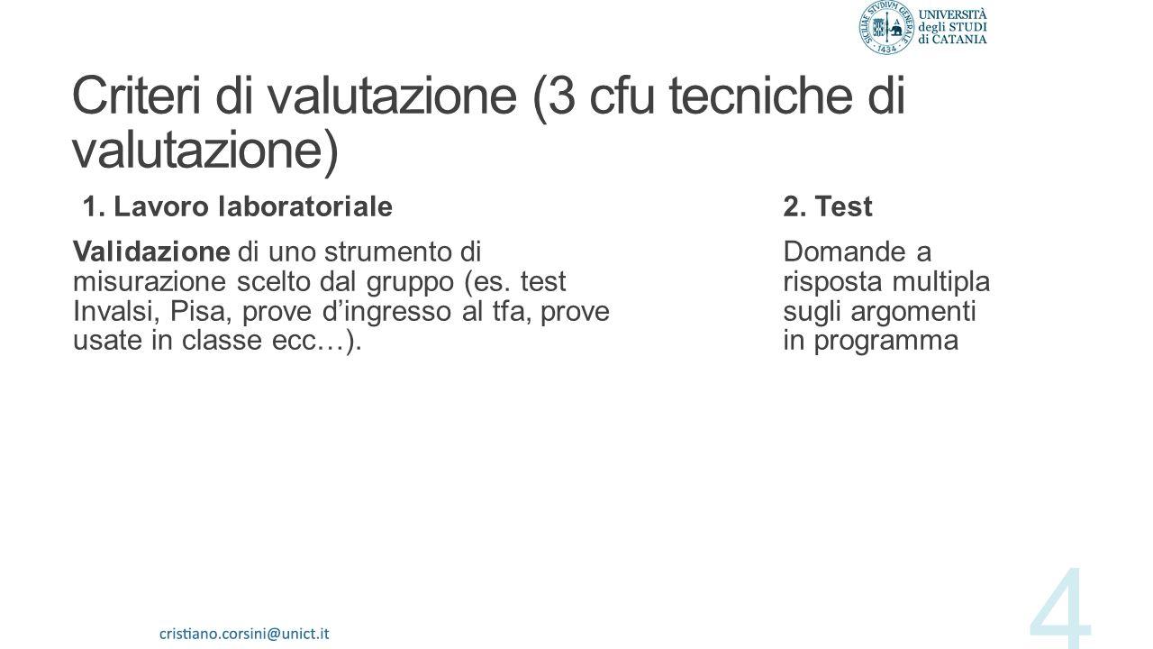 Criteri di valutazione (3 cfu tecniche di valutazione)
