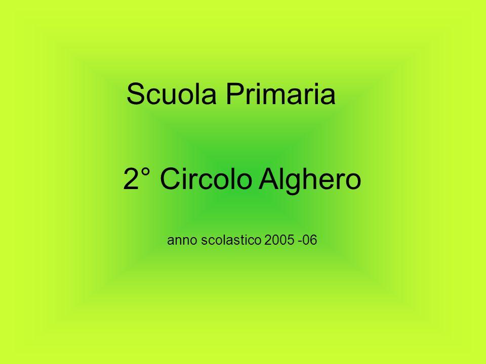Scuola Primaria 2° Circolo Alghero anno scolastico 2005 -06
