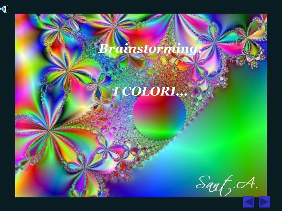Brainstorming: I COLORI...
