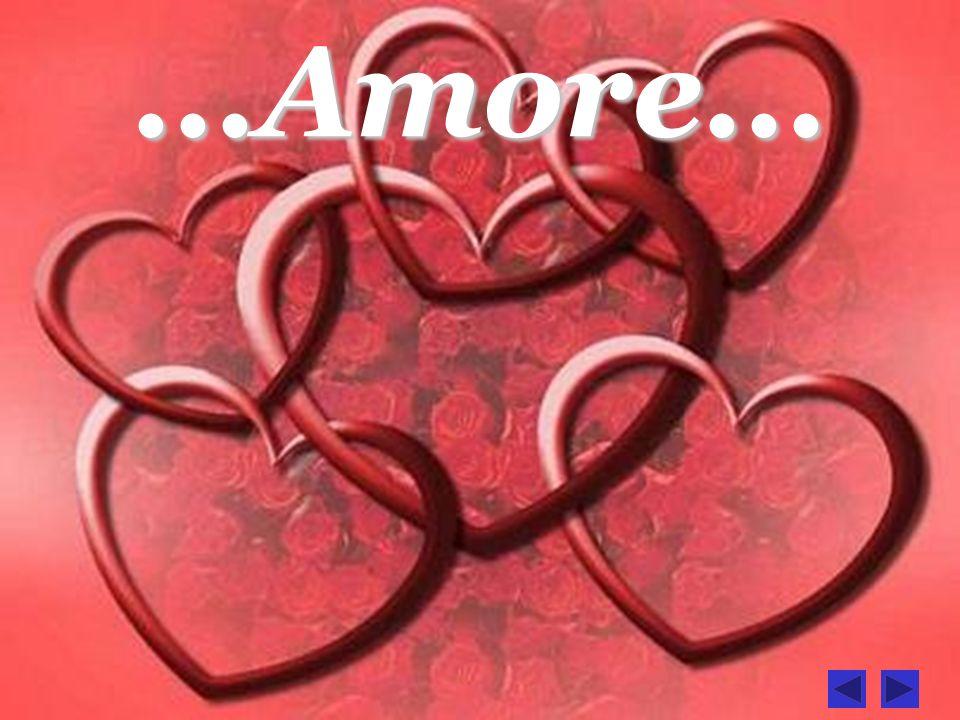 ...Amore...