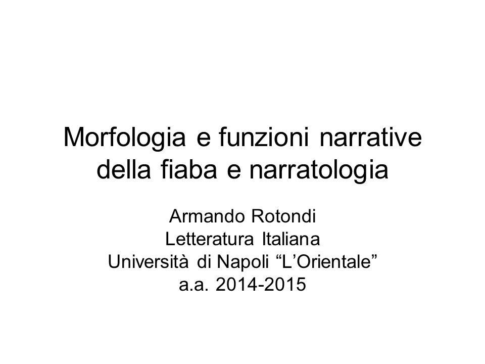 Morfologia e funzioni narrative della fiaba e narratologia