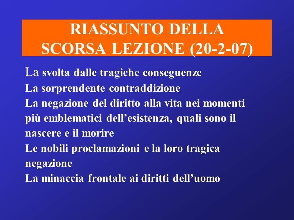 RIASSUNTO DELLA SCORSA LEZIONE (20-2-07)