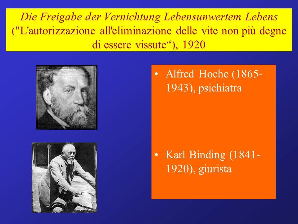 Die Freigabe der Vernichtung Lebensunwertem Lebens ( L autorizzazione all eliminazione delle vite non più degne di essere vissute ), 1920