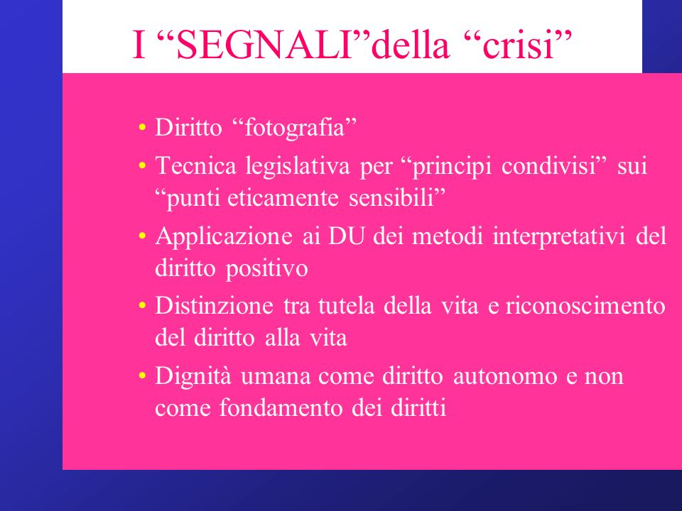 I SEGNALI della crisi