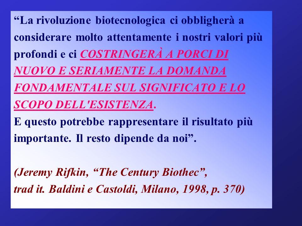 La rivoluzione biotecnologica ci obbligherà a