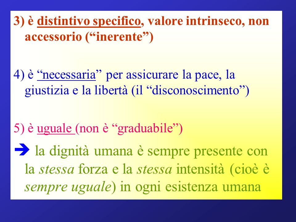 3) è distintivo specifico, valore intrinseco, non accessorio ( inerente )