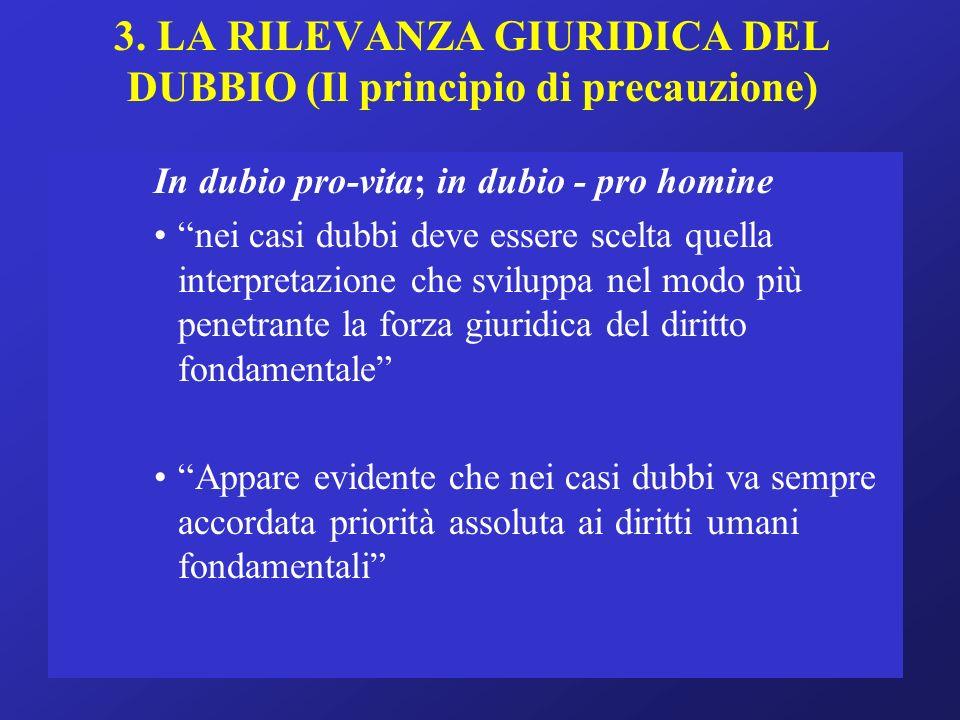 3. LA RILEVANZA GIURIDICA DEL DUBBIO (Il principio di precauzione)